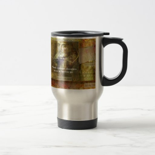 Words without thoughts never to heaven go 15 oz stainless steel travel mug