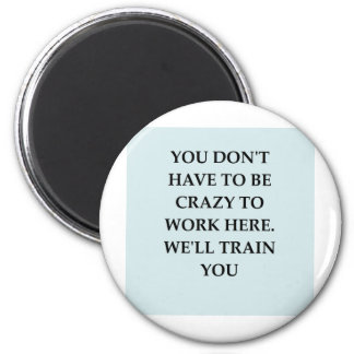 WORK2.png 2 Inch Round Magnet