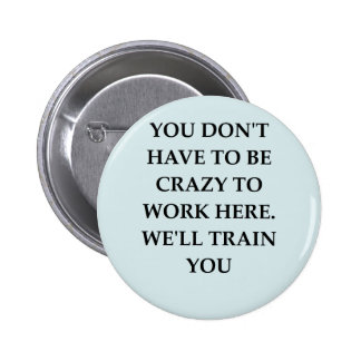 WORK2.png Pinback Button