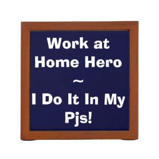 Work at Home Hero - I Do It In My Pjs Desk Organizer