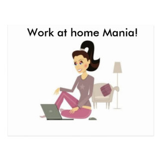 Work at Home Mania T-Shirts & more Postcard