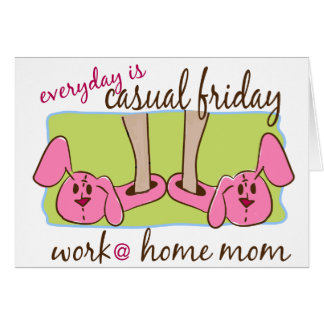 Work at Home Mom Greeting Card