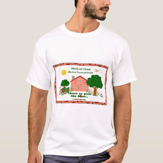 Work-at-Home MT T-Shirt