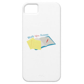Work Before Success iPhone 5/5S Cover