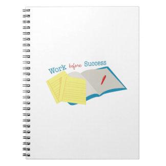 Work Before Success Notebooks
