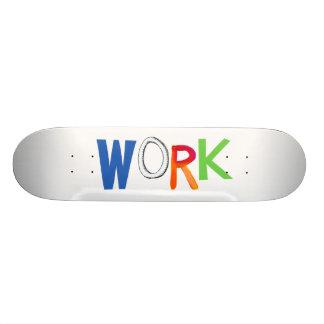 Work business employment job worker art words skate board deck