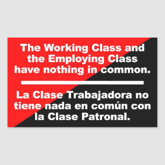work class & employ class have nothing in common rectangular sticker