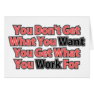 Work For It Inspirational Saying Card