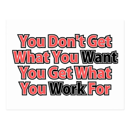 Work For It Inspirational Saying Postcards