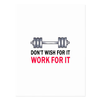 WORK FOR IT POST CARD