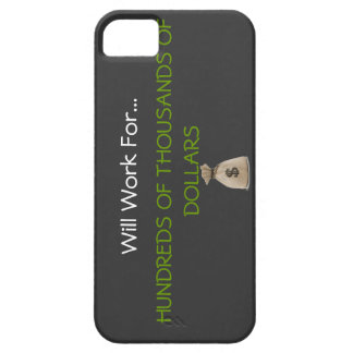 Work for the Right Price iPhone Case iPhone 5 Cases