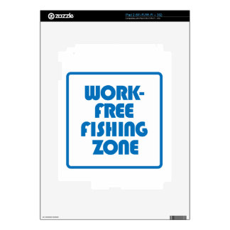 Work Free Fishing Zone Decals For iPad 2
