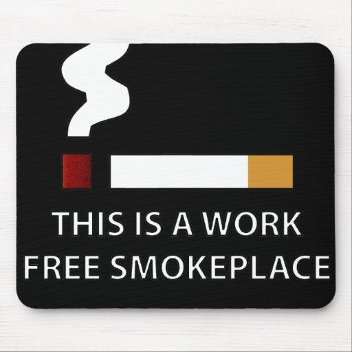 Work Free Smokeplace Mouse Pad