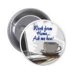 Work from Home 2 Inch Round Button