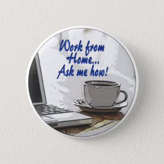 Work from Home Button