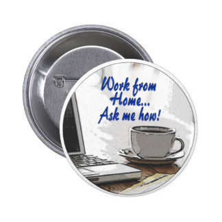 Work from Home Buttons