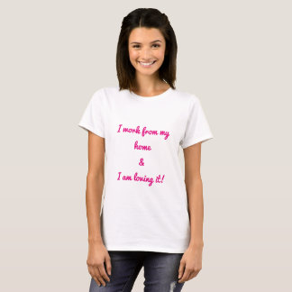 Work From Home Mom Mother Quotes Hot Pink White T-Shirt