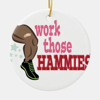 Work Hammies Ceramic Ornament