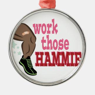 Work Hammies Metal Ornament