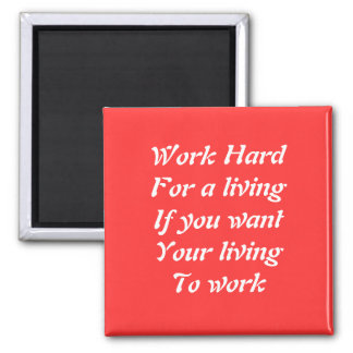 Work hard 2 inch square magnet