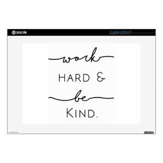 "Work Hard & Be Kind 15"" Laptop Skin"