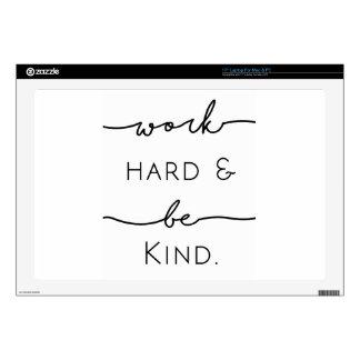 Work Hard & Be Kind Skins For Laptops
