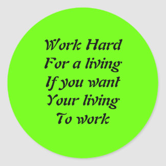 Work hard classic round sticker