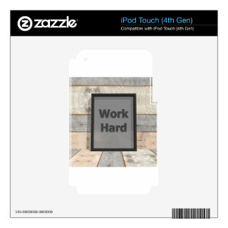 Work hard decal for iPod touch 4G