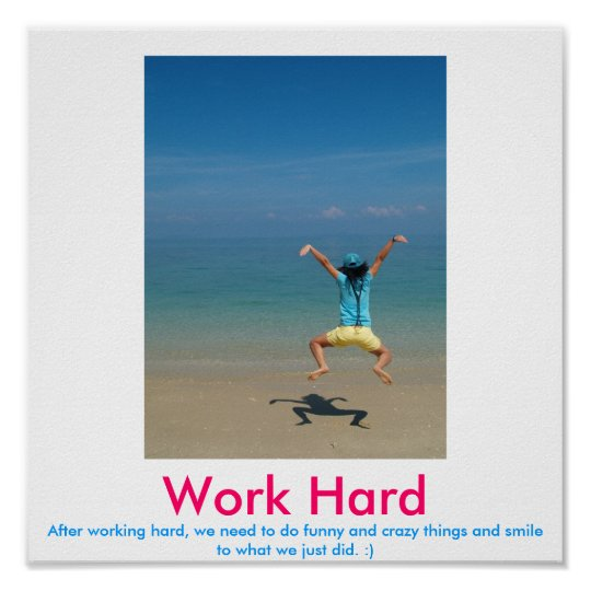Work Hard demotivational poster