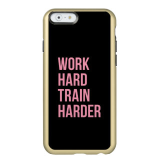 Work Hard Fitness Motivational Quote iPhone 6 Case Incipio Feather® Shine iPhone 6 Case