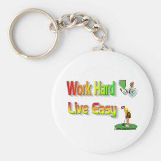 Work hard live easy key chains