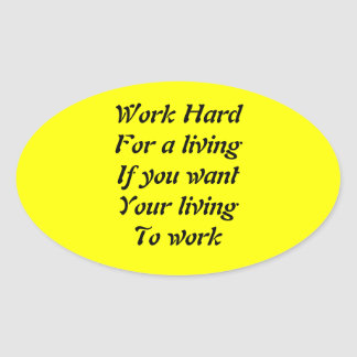Work hard oval sticker