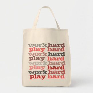 work hard play hard grocery tote