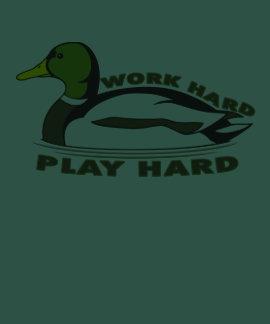 Work Hard Play Hard Mallard Duck Shirt