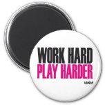 work hard play harder 2 inch round magnet