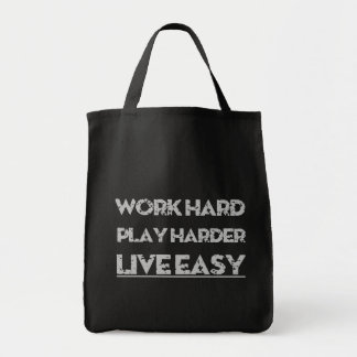 WORK HARD PLAY HARDER LIVE EASY TOTE BAG
