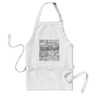 work hard, pray hard. proud military spouse adult apron