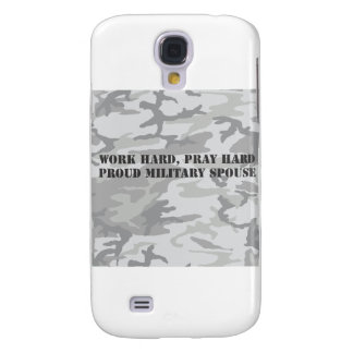 work hard pray hard proud military spouse galaxy s4 covers