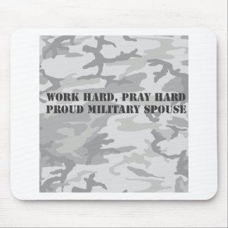 work hard, pray hard. proud military spouse mousepad