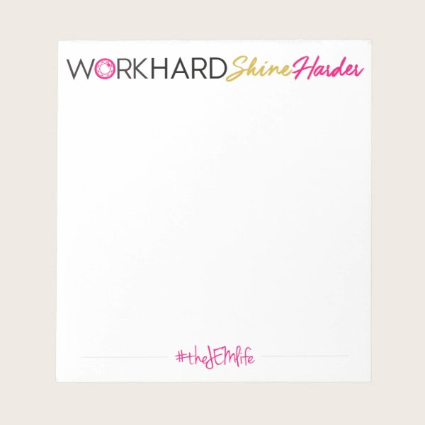 Work Hard Shine Harder Small White Notepad