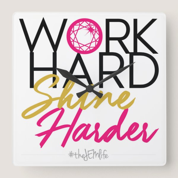 Work Hard Shine Harder Wall Clock