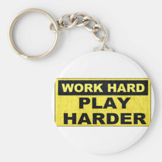 Work Hard Sign.png Keychain