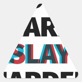 Work Hard Slay Harder Triangle Sticker