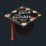 """Work Hard, Stay Humble   Custom Class Year Graduation Cap Topper<br><div class=""""desc"""">Cute grad cap topper features the quote &quot;work hard,  stay humble&quot; in white brush script lettering on a black background adorned with pink watercolor flowers and green foliage. Personalize with your class year.</div>"""