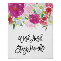 Work Hard Stay Humble, Office Desk Wall Art