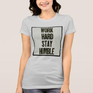 Work Hard & Stay Humble T-Shirt