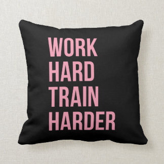 Work Hard Train Fitness Inspirational Quote Pink Throw Pillow