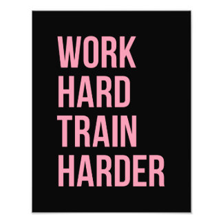 Work Hard Train Fitness Motivational Quote Pink Bl Photo Print