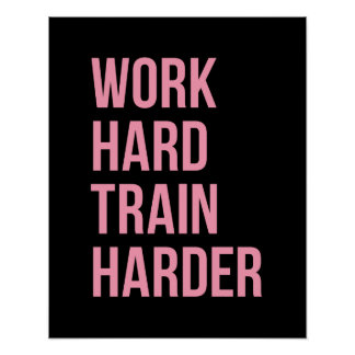 Work Hard Train Fitness Motivational Quote Poster