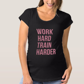 Work Hard Train Fitness Quote Gym Gear Pink T Shirt